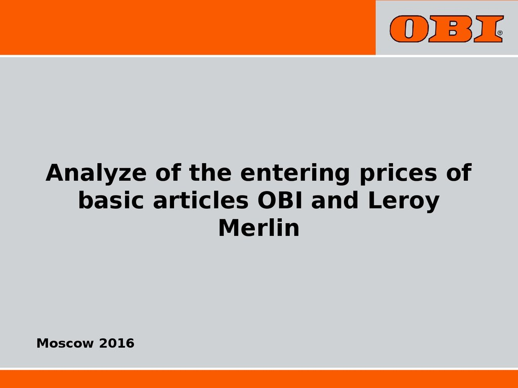 Inoline Leroy Merlin Analyze Of The Entering Prices Of Basic Articles Obi And Leroy