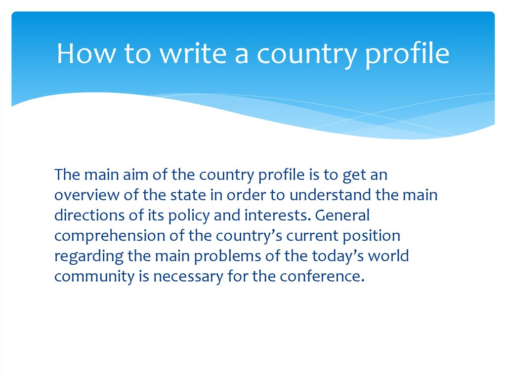 How to write a country profile - online presentation - how to write a profile