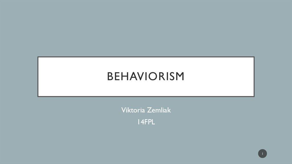 Behaviorism Basic names and stages - online presentation