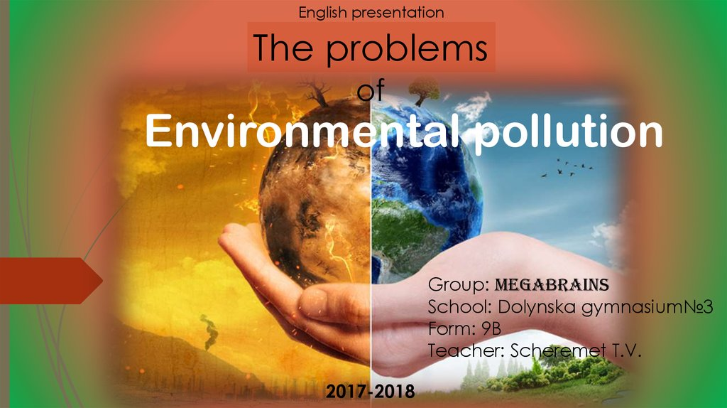 The problems of Environmental pollution - online presentation
