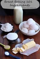 Bread Baking 101 – Ingredients