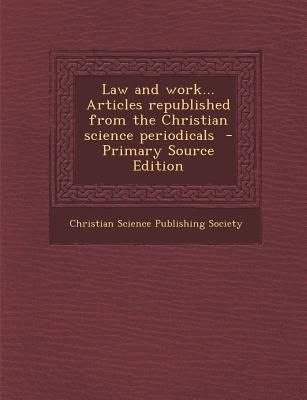 Law and Work Articles Republished from the Christian Science