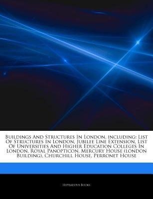 Articles on Buildings and Structures in London, Including List of