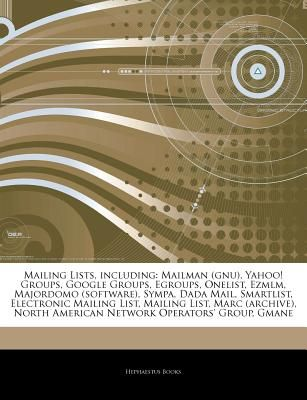 Articles on Mailing Lists, Including Mailman (Gnu), Yahoo! Groups