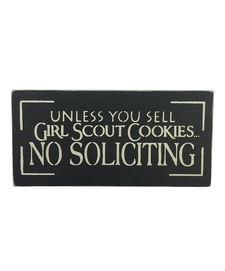 Saras Signs Black Unless You Sell Girl Scout Cookies Wall Sign Zulily