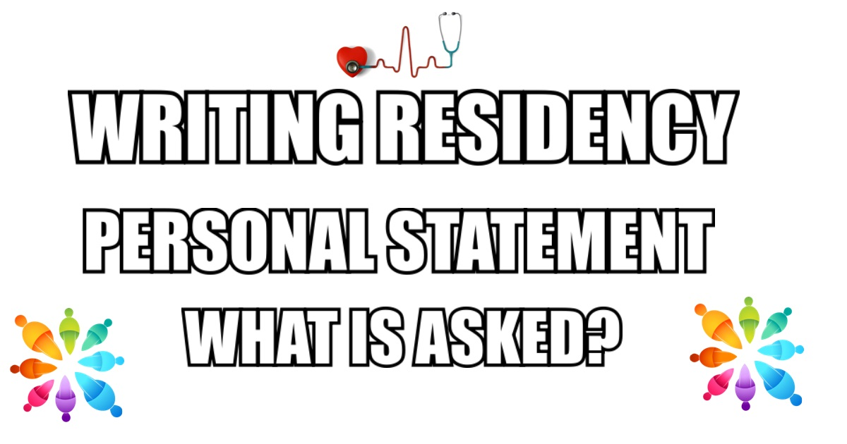 How To Write Personal Statement For Residency Format of the Statement