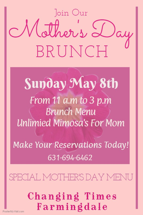 Changing TImes Pub - Mothers DAY