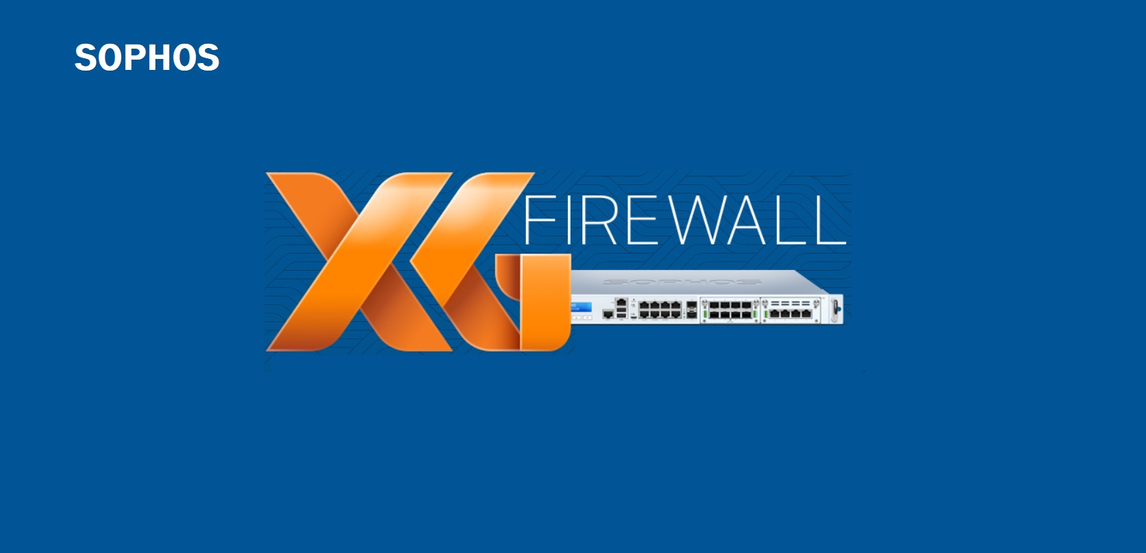 Sophos Security Training Sophos Xg Firewall Now Available Channel Post Mea