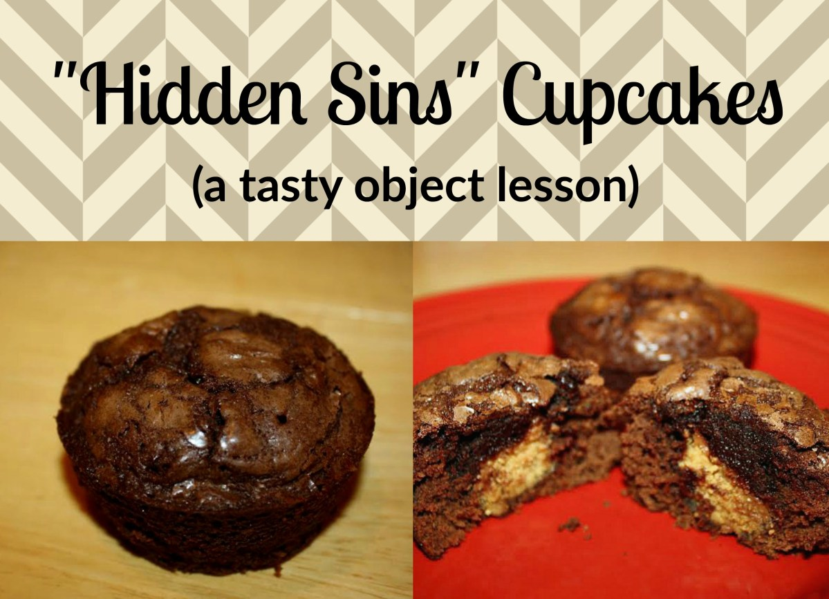 """Hidden Sins"" Cupcakes (a tasty object lesson)"