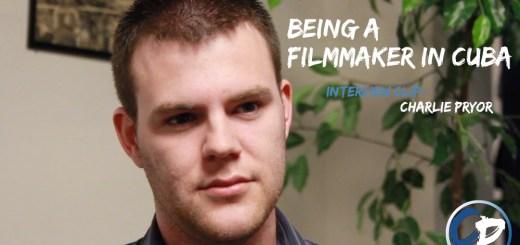 filmmaker-in-cuba-charlie-pryor