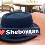 My porkpie hat and a I heart Sheboygan bumper sticker