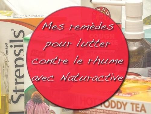 Remedes-contre-le-rhume-Naturactive-Charonbellis-blog-lifestyle