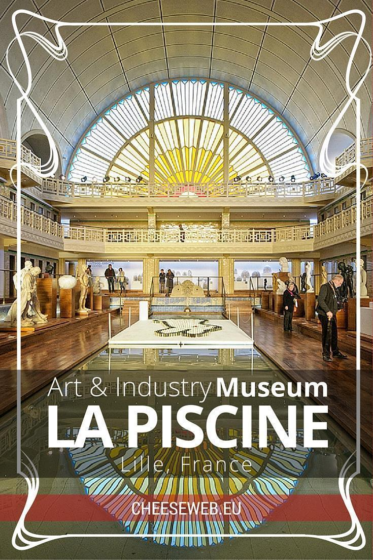 Piscine Art Deco Art And Industry At La Piscine Museum Lille France