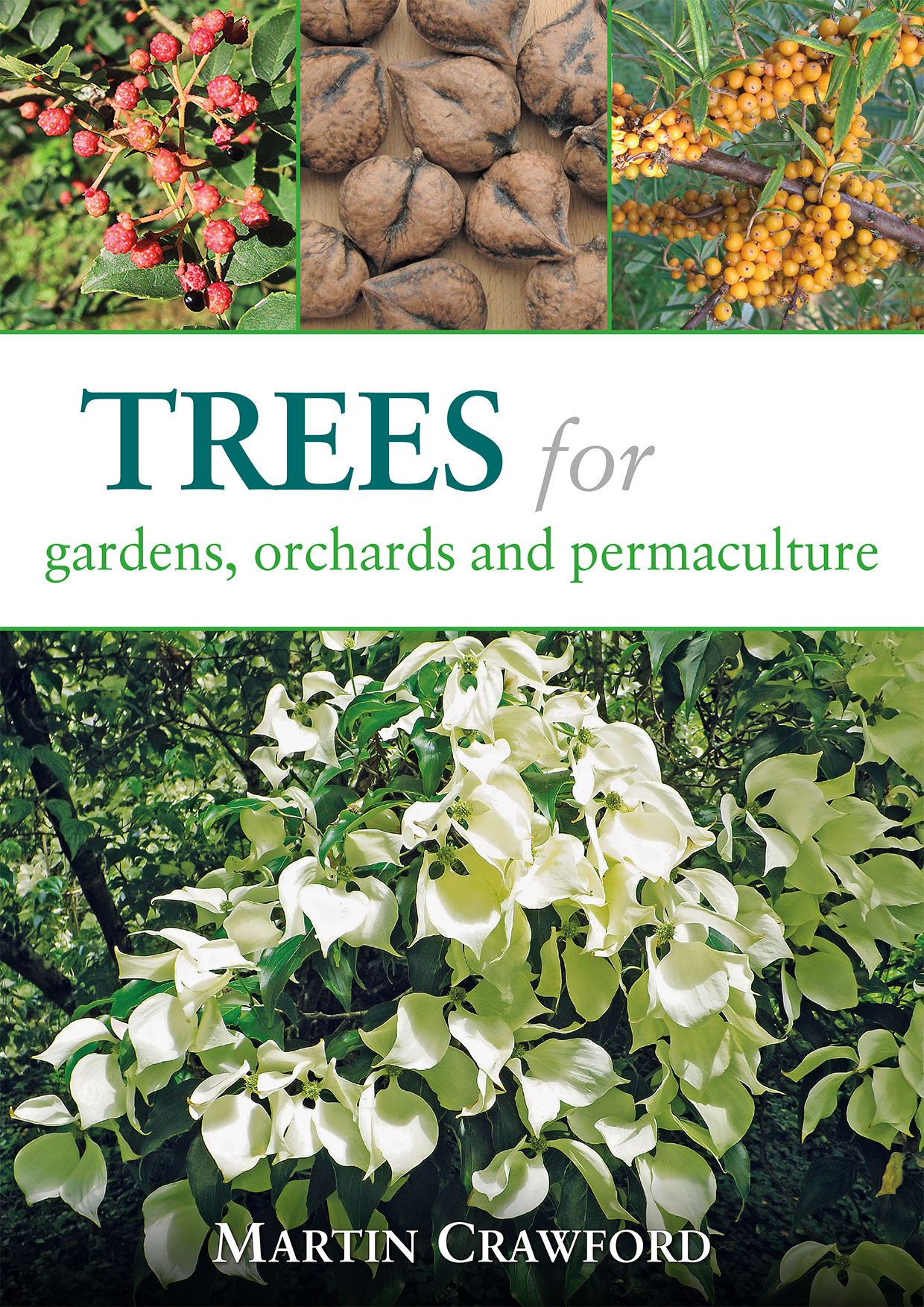 Garden Trees Trees For Gardens Orchards And Permaculture
