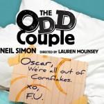 The Odd Couple at the Purple Rose Theatre in Chelsea, Michigan runs through March 26, 2016.