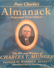 Poor Charlie's Almanack: The Wit And Wisdom Of Charles T. Munger by Peter Kaufman