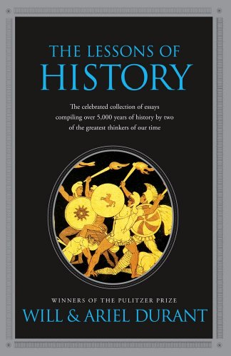 The Lessons Of History by Will & Ariel Durant