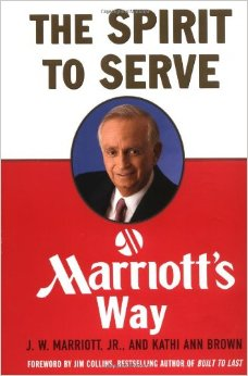 The Spirit to Serve: Marriott's Way by J.W. Marriott & Kathi Ann Brown