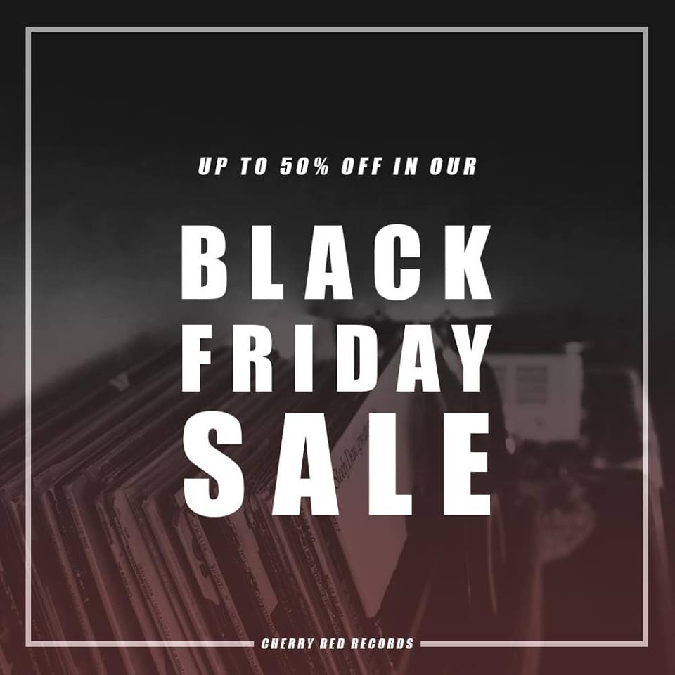Sale Black Friday The Black Friday Sale Is On Cherry Red Records