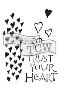 TCW2147 Trust Your Heart