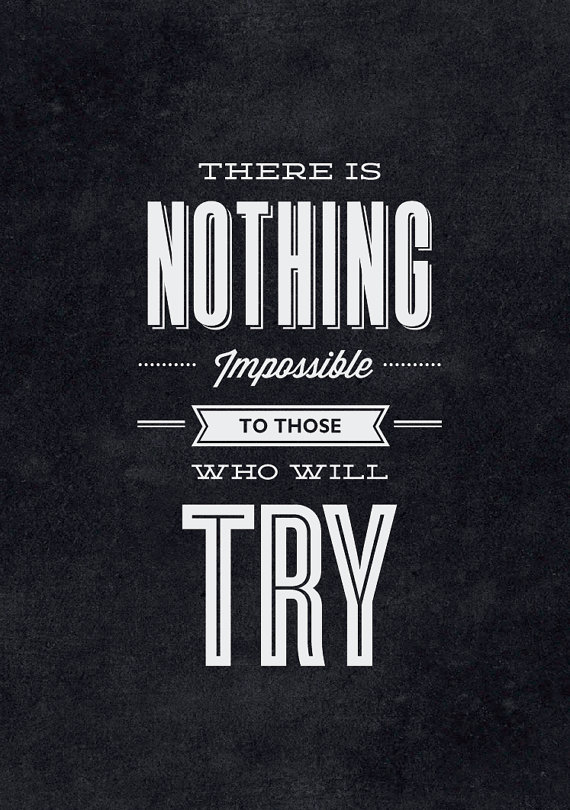 Iphone Wallpaper Quote Maker Nothing Is Impossible Quotes Quotesgram