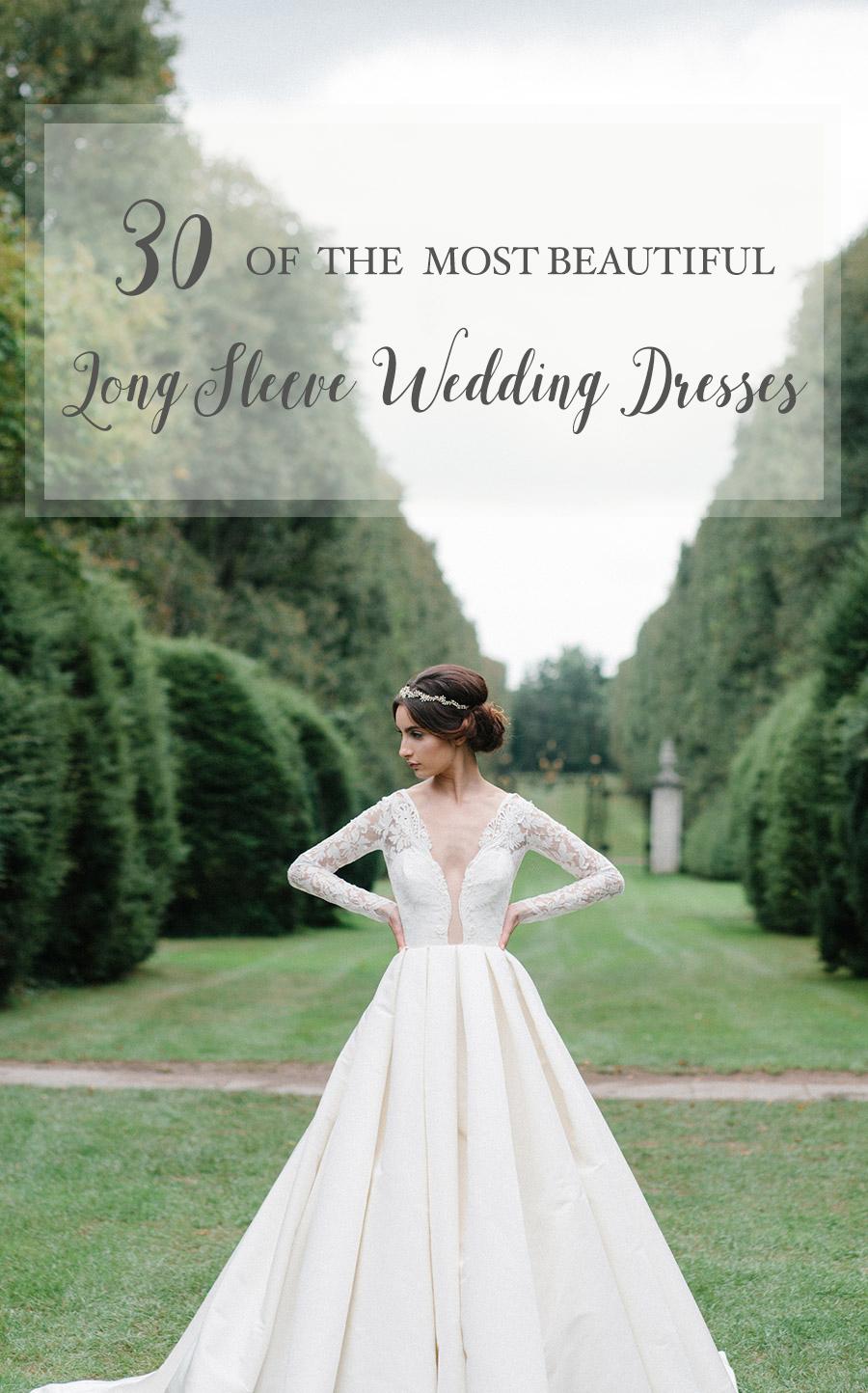 beautiful long sleeved wedding dresses sleeved wedding dresses 30 of the most Beautiful Long Sleeve Wedding Dresses for