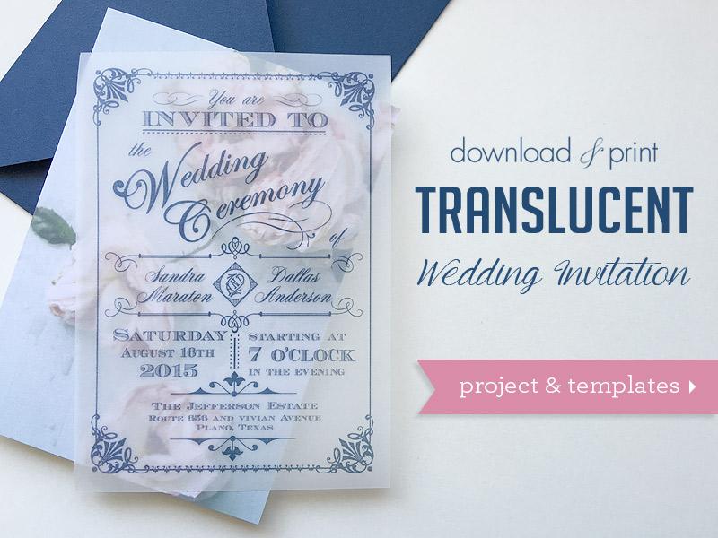 Translucent Wedding Invitation DIY with Download  Print - Chic
