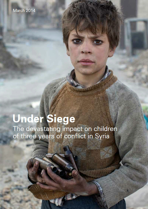 Under Siege: The devastating impact on children of three years of conflict in Syria