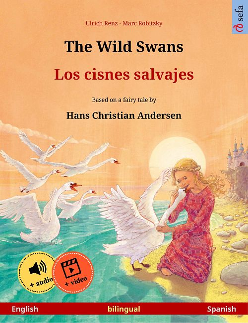 The Wild Swans - a fairy tale by Hans Christian Andersen SEFA