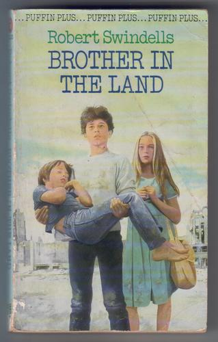 Keyword Brother In The Land By Robert Swindells Children S