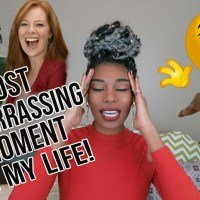 STORY TIME: THE MOST EMBARRASSING MOMENT OF MY LIFE!