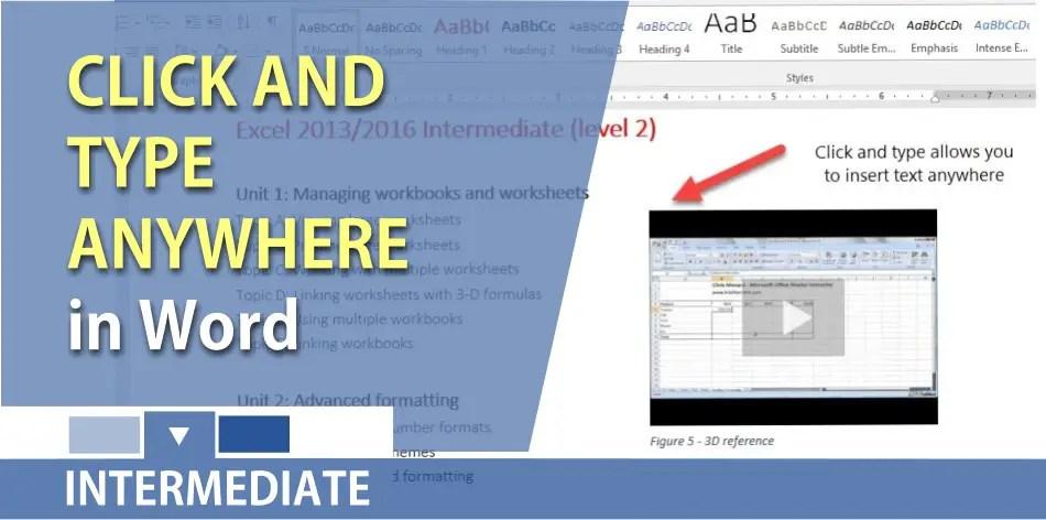 Click and type anywhere in Microsoft Word Chris Menard Training - microsoft word
