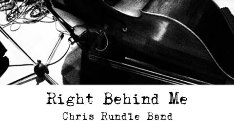 chrisrundleband_right-behind-me