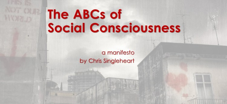 The ABCs of Social Consciousness