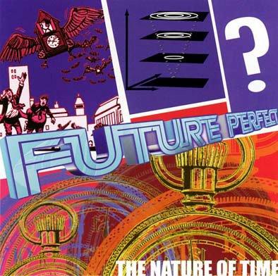 Future Perfect the Nature of Time -album cover