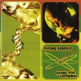 Future Perfect: Music for Listening