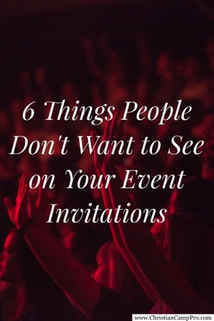 6 Things People Donu0027t Want to See on Your Event Invitations - event invitations