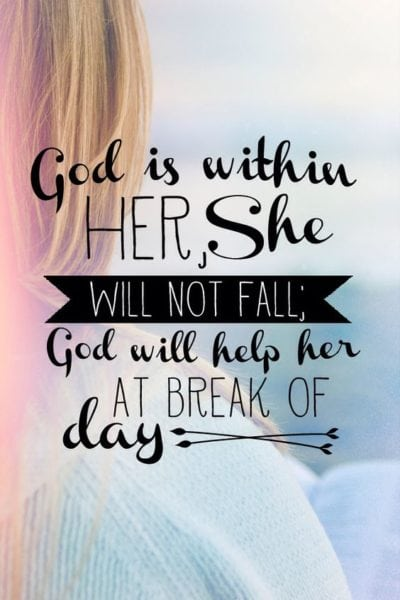 God Is Within Her She Will Not Fall Wallpaper 15 Bible Verses To Start Your Day Off Right