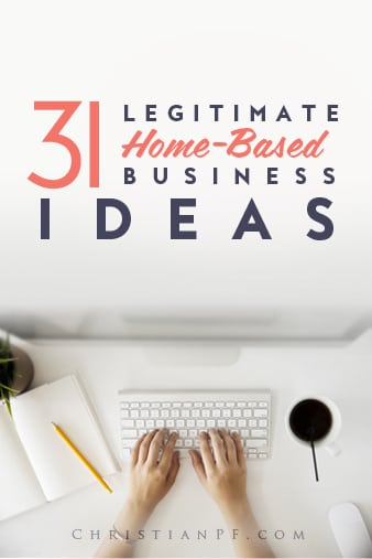 31 Legitimate \ Profitable Home Based Business Ideas (2017) - business ideas from home
