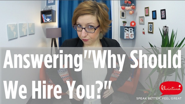 Job interview in English Why should we hire you? - why should i hire you