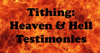 Tithing heaven hell testimonies