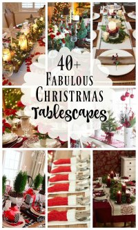 40+ Fabulous Christmas Tablescapes and Holiday Table ...