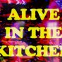 A-LIVE in the Kitchen