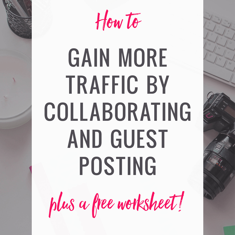 How To Get More Blog Followers with Guest Posting and Collaborations