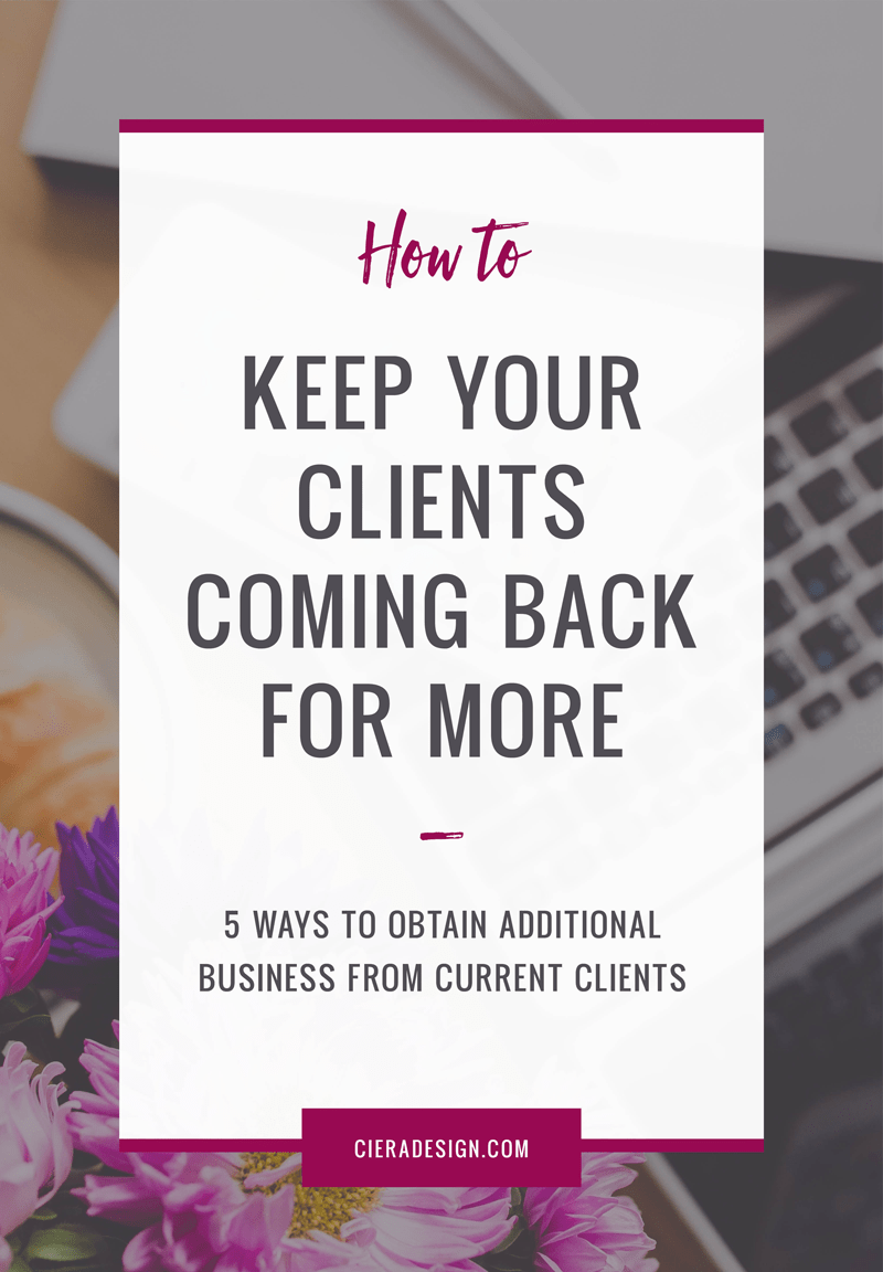 5 ways to obtain additional business from current clients