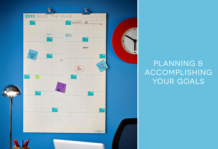 Planning and Accomplishing Your Goals