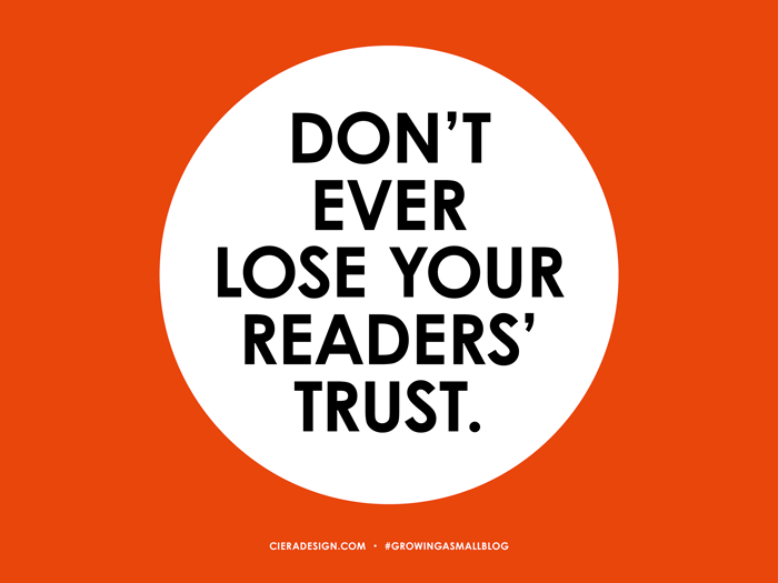 Do Not Lose Your Readers Trust