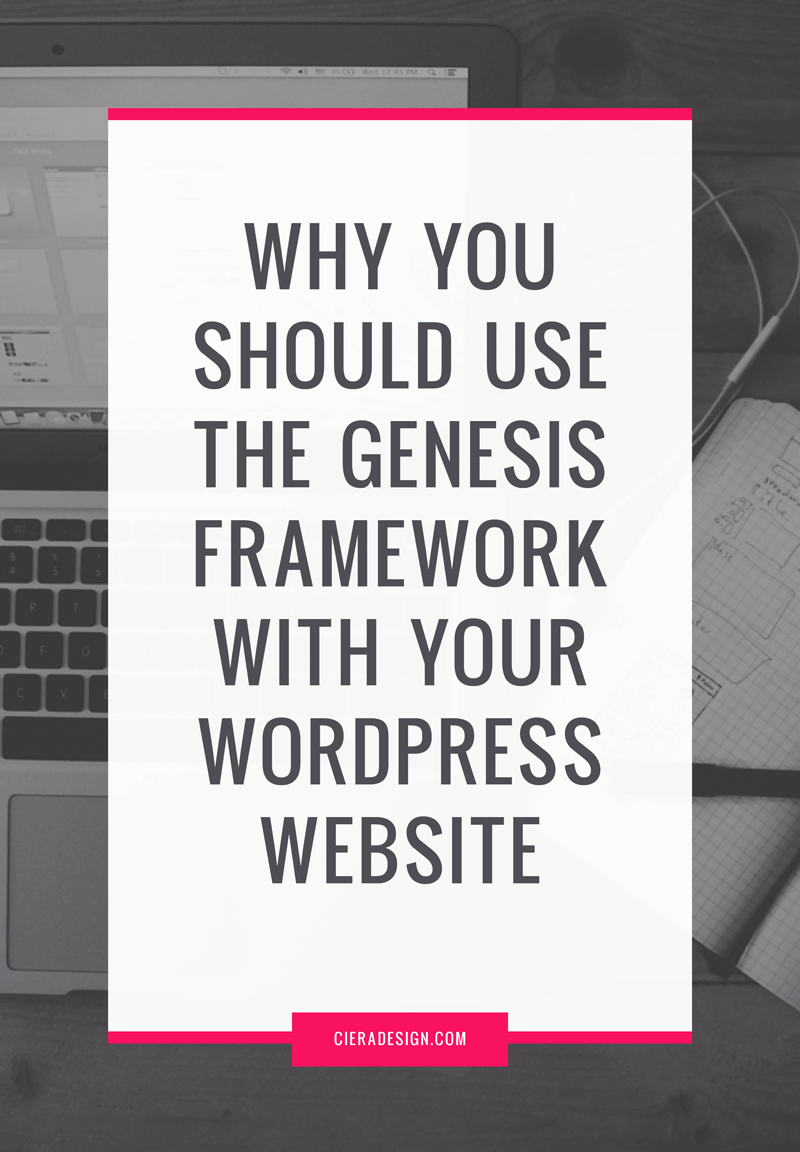 Why you should use the Genesis Framework with your WordPress Website
