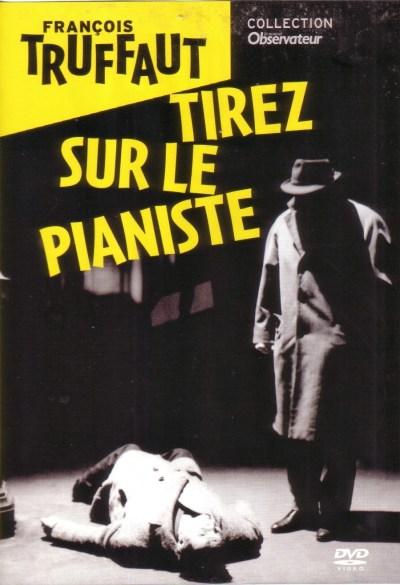 Tirez sur le pianiste de François Truffaut