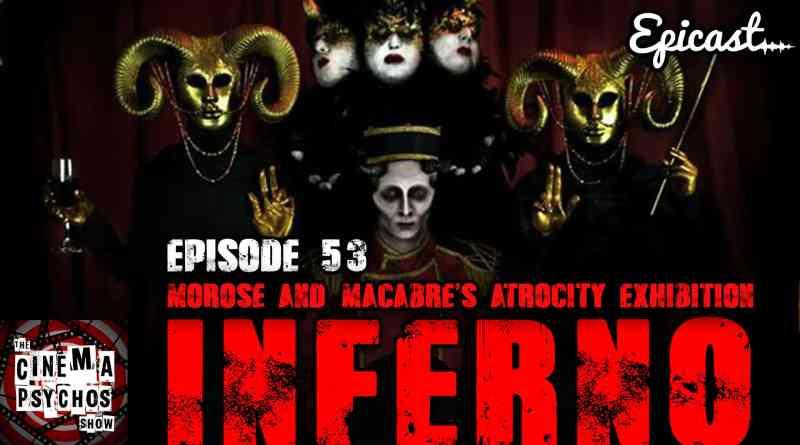 Morose & Macabre's Atrocity Exhibition IX – Episode 53